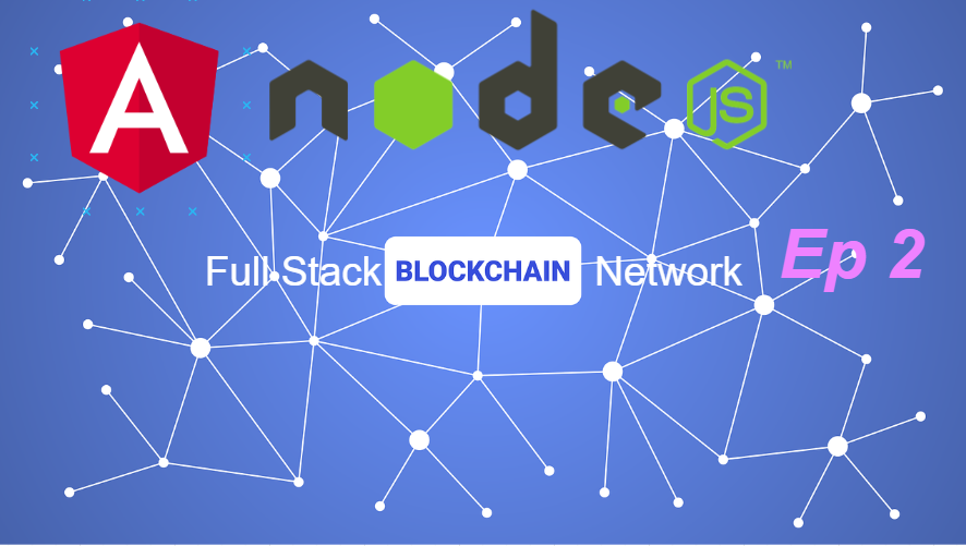 full stack blockchain network